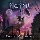 Proving Our Mettle Lyrics Metal