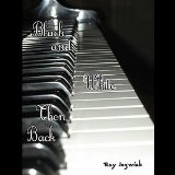 Black & White Then Back Lyrics Ray Jozwiak