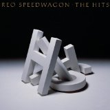 The Hits Lyrics REO Speedwagon