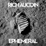Ephemeral Lyrics Rich Aucoin