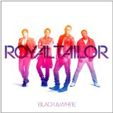 Black & White Lyrics Royal Tailor