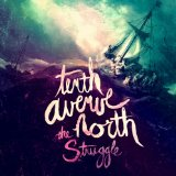 The Struggle Lyrics Tenth Avenue North