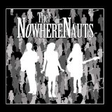 The NowhereNauts Lyrics The NowhereNauts