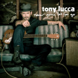 Never Gonna Let You Go (Single) Lyrics Tony Lucca