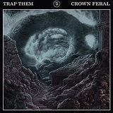 Crown Feral Lyrics Trap Them