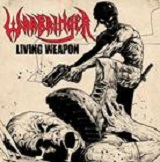 Living Weapon (Single) Lyrics Warbringer