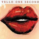 One Second Lyrics Yello