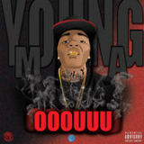 Ooouuu Lyrics Young M.a.