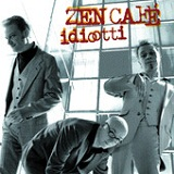 Idiootti Lyrics Zen Cafe