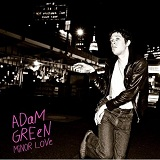 Minor Love Lyrics Adam Green