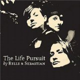 The Life Pursuit Lyrics Belle and Sebastian