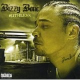 Ruthless Lyrics Bizzy Bone
