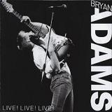 Live! Live! Live! Lyrics Bryan Adams