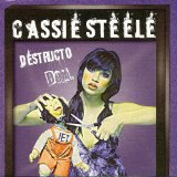 Destructo Doll Lyrics Cassie Steele