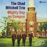 Mighty Day On Campus Lyrics Chad Mitchell Trio