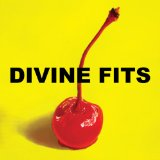 A Thing Called Divine Fits Lyrics Divine Fits