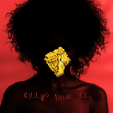 Killing Your Ills (Single) Lyrics Esty