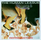 Reproduction Lyrics Human League