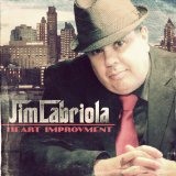 Heart Improvement Lyrics Jim Labriola