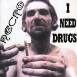 I Need Drugs Lyrics Necro