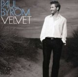 Velvet Lyrics Paul Byrom