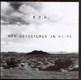 New Adventures In Hi-Fi Lyrics R.E.M.