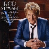 Fly Me To The Moon...The Great American Songbook Vol. V Lyrics Rod Stewart