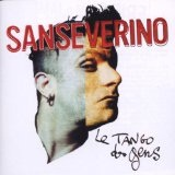 Le Tango Des Gens Lyrics Sanseverino
