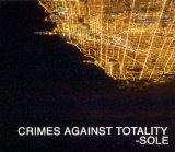 Crimes Against Totality Lyrics Sole