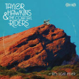 Red Light Fever Lyrics Taylor Hawkins & The Coattail Riders
