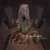 Chasing the Ghost Lyrics The Ducky Boys