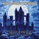 Night Castle Lyrics Trans-Siberian Orchestra