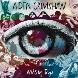 Misty Eye Lyrics Aiden Grimshaw