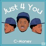 Just 4 You EP Lyrics C-Money
