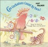 Can Cockatoos Count By Twos? - Songs For Learning Through Music and Movement Lyrics Hap Palmer