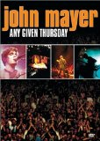 Any Given Thursday Lyrics John Mayer
