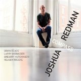 Compass Lyrics Joshua Redman