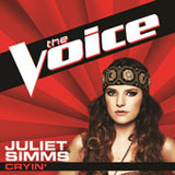 Cryin' (The Voice Performance) (Single) Lyrics Juliet Simms