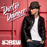 Dirty Dancer (Single) Lyrics KDrew