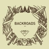 Backroads EP Lyrics Lonely the Brave