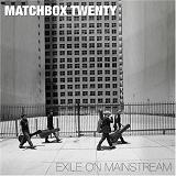 Exile on Mainstream Lyrics Matchbox Twenty