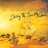 Sailing The Seas Of Cheese Lyrics Primus