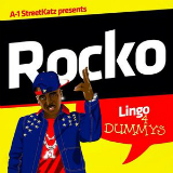 Lingo 4 Dummys (Mixtape) Lyrics Rocko