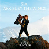 Angel by the Wings (Single) Lyrics Sia