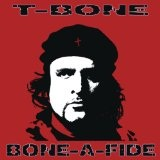 Bone-A-Fide Lyrics T-Bone