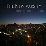 From the Top of Euclid Lyrics The New Varsity