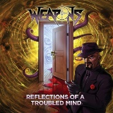 Reflections of a Troubled Mind Lyrics Weapons