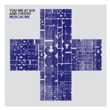Rescue Me (EP) Lyrics You Me At Six & Chiddy