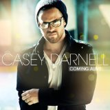 Coming Alive Lyrics Casey Darnell
