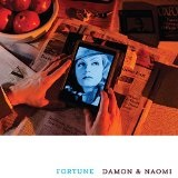 Fortune Lyrics Damon & Naomi